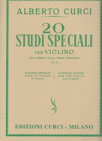 Curci, Alberto : 20 Studi speciali per violino op. 24 (nell'ambito della prima posizione)