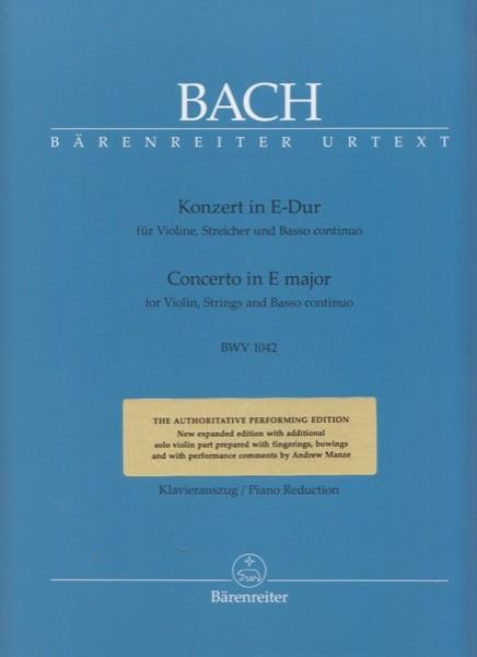 Bach, J.S. : Concerto in la minore per Violino, Archi e Basso continuo BWV 1042, riduzione per Violino e Pianoforte. Urtext