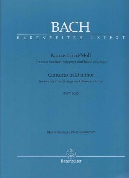 Bach, J.S. : Concerto BWV 1043 in re minore per 2 Violini, Archi e Basso continuo. Riduzione per 2 Violini e Pianoforte. Urtext