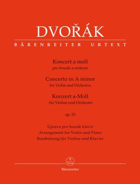 Dvorák, Antonín : Concerto in la minore op. 53, per Violino e Pianoforte. Urtext
