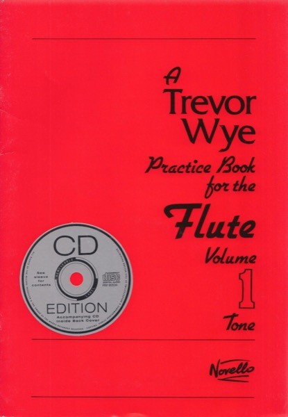 Wye, T. : Practice Book for the Flute, volume 1. Tone