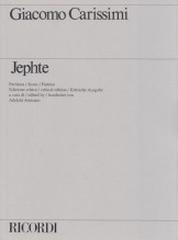 Carissimi, G. : Jephte. Oratorio a 6 Voci e Basso continuo. Partitura