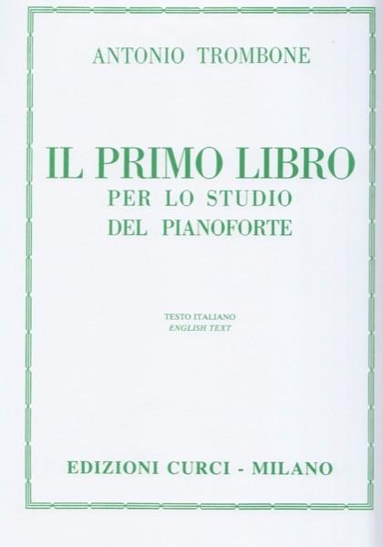 Trombone, A. : Il primo libro per lo studio del Pianoforte