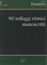 Desidery, G. : 90 Solfeggi ritmici manoscritti