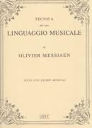 Messiaen, O. : Tecnica del mio linguaggio musicale. Testo con esempi musicali