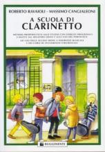 Ravaioli, R. - Cangialeoni, M. : A scuola di Clarinetto