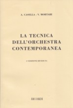 Casella, A. - Mortari, V. : La tecnica dell'orchestra contemporanea