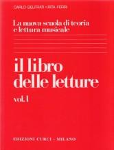 Delfrati, C. - Ferri, R. : La nuova scuola di teoria e lettura musicale. Il libro delle letture 1