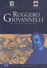 AA.VV. : Atti del Convegno su Ruggero Giovannelli. «Musico eccellentissimo e forse il primo del suo tempo»