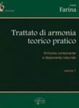 Farina, G. : Trattato di armonia teorico pratico. Vol. I: Armonia consonante e dissonante naturale