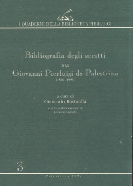 AA.VV. : Bibliografia degli scritti su G.P. da Palestrina