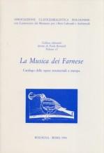 AA.VV. : La Musica dei Farnese. Catalogo delle opere strumentali a stampa