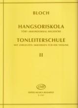 Bloch, J. : Scuola delle scale per Violino op. 5, vol. II