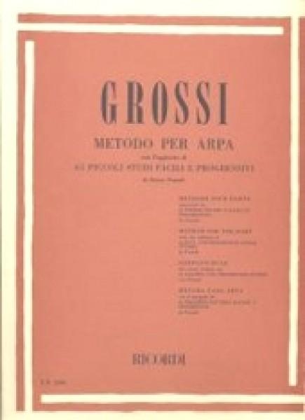 Grossi, M. : Metodo per Arpa. Con l'aggiunta di 65 piccoli studi facili e progressivi di E. Pozzoli