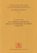 Graciotti, R. : La cappella musicale della Cattedrale di Osimo (1548-1714)