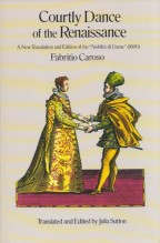 "Caroso, M.F. : Courtly dance of the Renaissance. A new translation of the ""Nobiltà di dame"" (1600)"