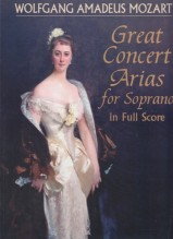 Mozart, W.A. : Great Concert Arias for Soprano. Full Score