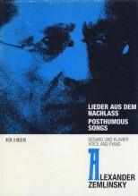 Zemlinsky, A. : Lieder aus dem Nachlass. Posthumous Songs, per Canto e Pianoforte