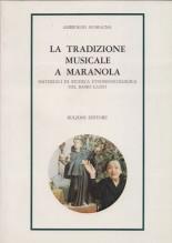Sparagna, A. : La tradizione musicale a Maranola. Materiali di ricerca etnomusicologica nel basso Lazio