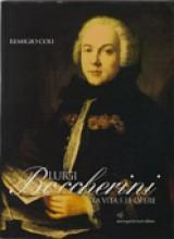 Coli, R. : Luigi Boccherini. La vita e le opere