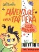 AA.VV. : 70 avventure sulla tastiera con il piccolo mostro, vol. I