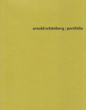 Schönberg, A. : Portfolio. An insight into Schönberg's creativity as an artist! Oltre 30 dipinti di A. Schönberg. Testo in tedesco e inglese