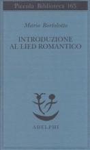 Bortolotto, M. : Introduzione al lied romantico