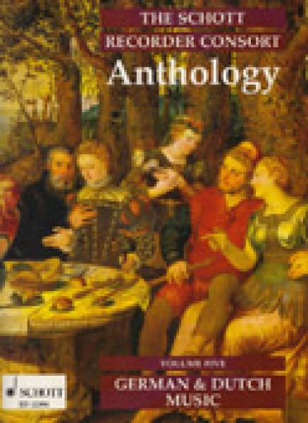 AA.VV. : The Schott Recorder Consort Anthology, vol. 5: Musica tedesca e olandese