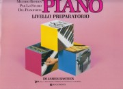 Bastien, J. : Piano. Livello preparatorio