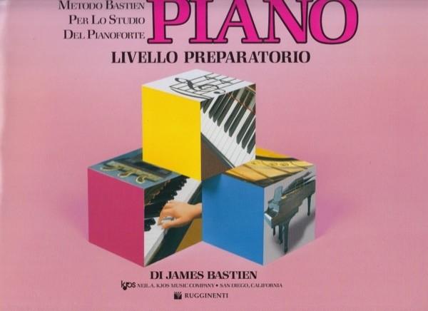 Bastien, J. : Piano. Livello preparatorio