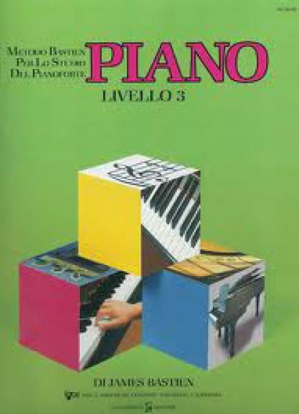 Bastien, J. : Piano - livello 3