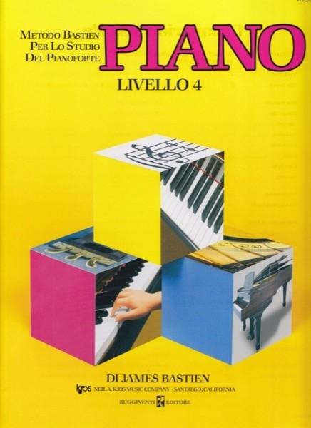 Bastien, J. : Piano. Livello 4