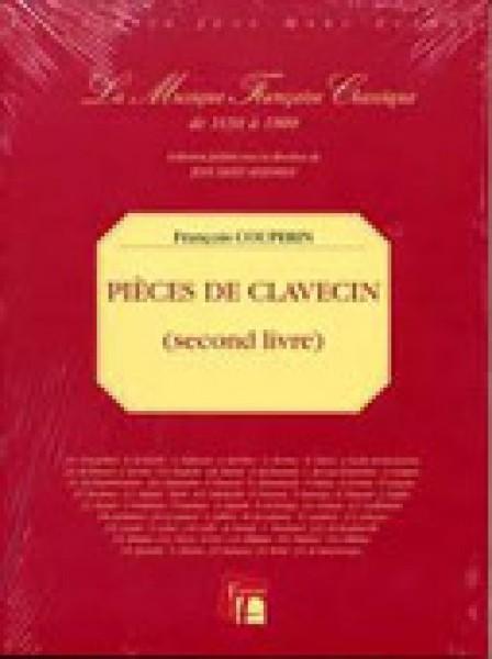Couperin, François : Pièces de Clavecin. Livre II (Paris, 1717). Facsimile
