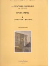 Orologio, Alessandro : Opera omnia: vol. I, canzonette a tre voci