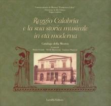 AA.VV. : Reggio Calabria e la sua storia musicale in età moderna