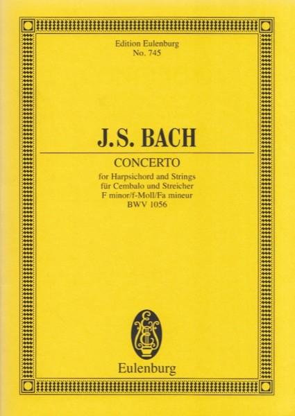 Bach, J.S. : Concerto per Cembalo e Orchestra d'archi in fa minore, BWV 1056. Partitura tascabile