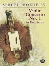 Prokofieff, S. : Violin Concerto no. 1. In Full Score