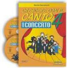 Spaccazocchi, M. : Crescere con il canto, vol. IV: gran concerto + 2 CD