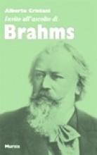 Cristani, A. : Invito all'ascolto di Brahms