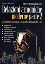 Grove, D. : Relazioni armoniche moderne, parte II