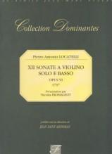 Locatelli, P. A. : XII Sonate a Violino solo e Basso da camera. Op. VI (1737). Facsimile