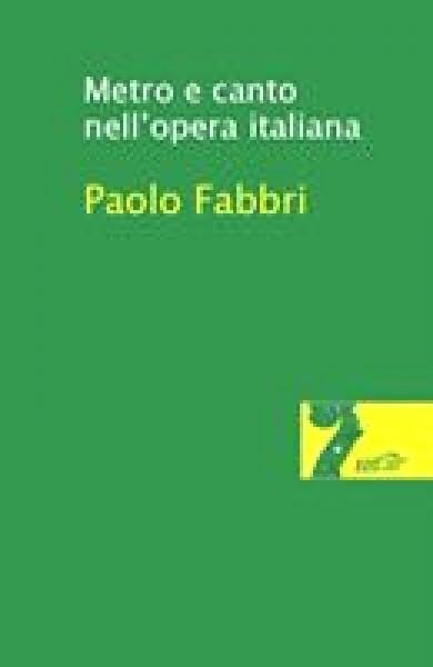 Fabbri, P. : Metro e canto nell'opera italiana