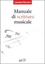 Ferrero, L. : Manuale di scrittura musicale