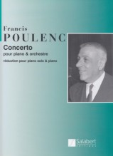 Poulenc, Francis : Concerto per Pianoforte e Orchestra. Riduzione per 2 Pianoforti