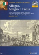 AA.VV. : Baroque around the World. English Airs and Dances. 17 Easy to Intermediate Pieces from 18th-century England for violin (Flute or Oboe) and Keyboard, and optional Cello (Bassoon)