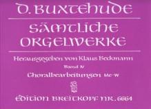 Buxtehude, D. : Complete Organ Works, vol. IV