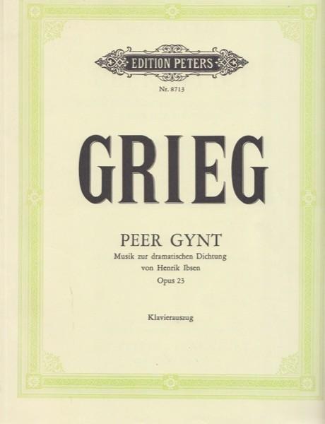 Grieg, Edvard : Peer Gynt op. 23, per Canto e Pianoforte