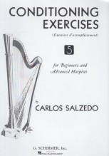 Salzedo, C. : Conditioning exercises for Beginners and Advanced Harpists