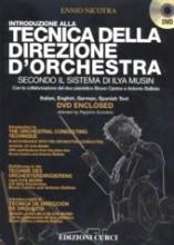 Nicotra, E. : Introduzione alla tecnica della direzione d'orchestra secondo la scuola di Ilya Musin + DVD