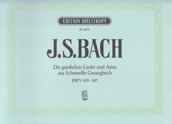 Bach, J.S. - Schemelli, G.C. : Geistliche Lieder und Arien für Singstimme und Basso continuo